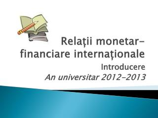 Relații monetar-financiare internaționale