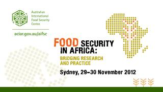 The Australian International Food Security Centre