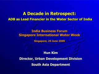 A Decade in Retrospect: ADB as Lead Financier in the Water Sector of India