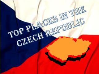 TOP  places  in the  Czech republic