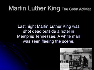 Martin Luther King  The Great Activist