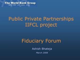 Public Private Partnerships IIFCL project
