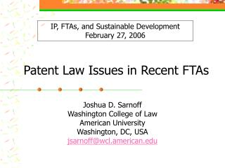 Patent Law Issues in Recent FTAs
