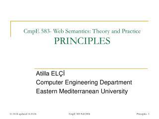 CmpE 583- Web Semantics: Theory and Practice PRINCIPLES