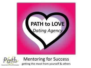 Mentoring for Success  getting the most from yourself & others