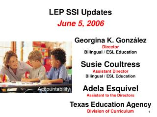 LEP SSI Updates June 5, 2006