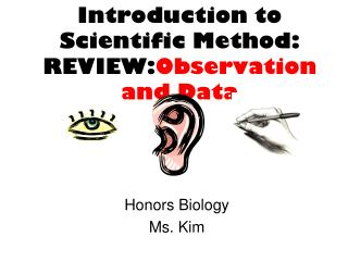 Introduction to Scientific Method: REVIEW: Observation and Data