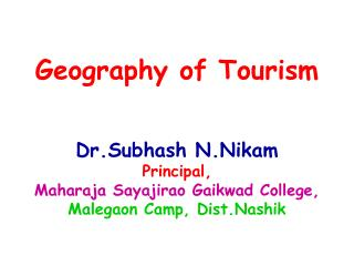 Meaning and Significance of Tourism