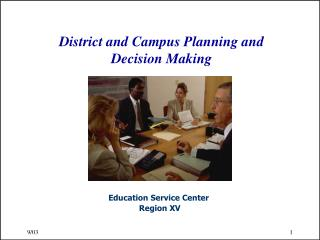 District and Campus Planning and Decision Making