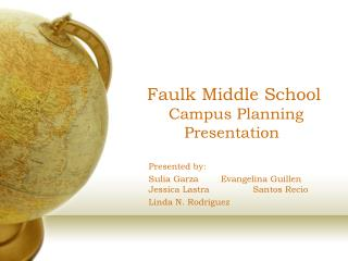 Faulk Middle School Campus Planning      Presentation