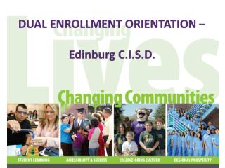 DUAL ENROLLMENT ORIENTATION – Edinburg C.I.S.D.