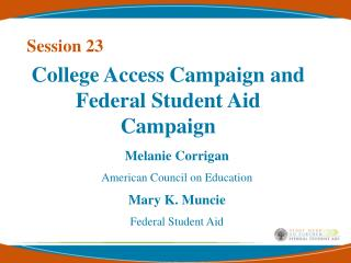 College Access Campaign and Federal Student Aid Campaign