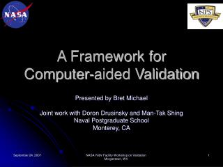A Framework for Computer-aided Validation
