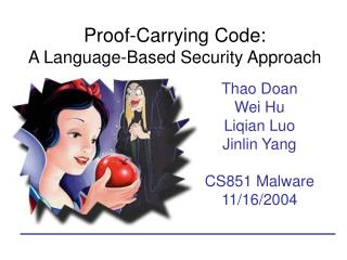 Proof-Carrying Code:  A Language-Based Security Approach