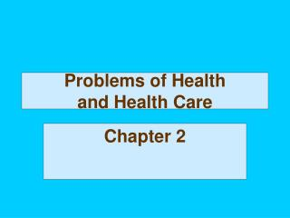 Problems of Health and Health Care