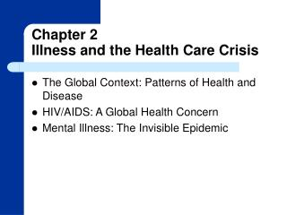 Chapter 2 Illness and the Health Care Crisis