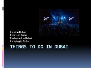 What are various Clubs in Dubai?