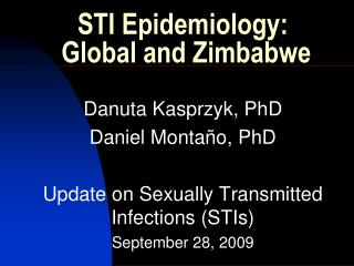 STI Epidemiology:   Global and Zimbabwe