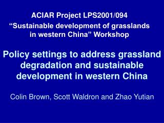 "ACIAR Project LPS2001/094 ""Sustainable development of grasslands in western China"" Workshop"
