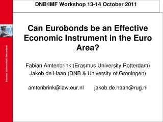 DNB/IMF Workshop 13-14 October 2011