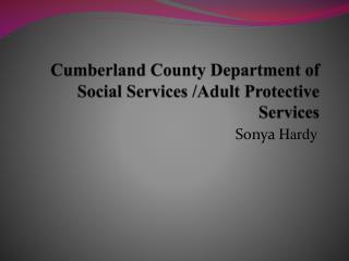 Cumberland County Department of Social Services /Adult Protective Services