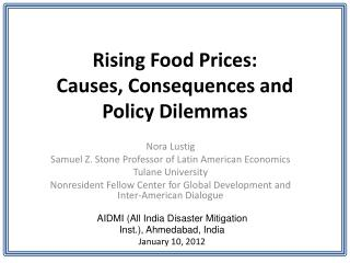 Rising Food Prices:  Causes, Consequences and Policy Dilemmas