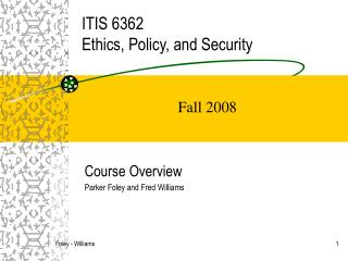 ITIS 6362 Ethics, Policy, and Security