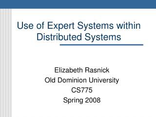 Use of Expert Systems within Distributed Systems