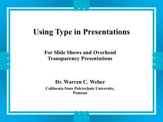 Using Type in Presentations
