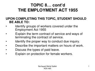 TOPIC 8… cont'd THE EMPLOYMENT ACT 1955