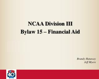NCAA Division III  Bylaw 15 – Financial Aid