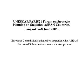 European Commission statistical co-operation with ASEAN