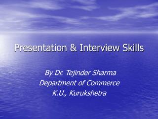 Presentation & Interview Skills