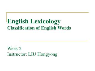 English Lexicology Classification of English Words