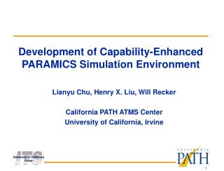 Development of Capability-Enhanced PARAMICS Simulation Environment