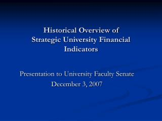 Historical Overview of Strategic University Financial Indicators