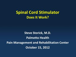Spinal Cord Stimulator Does It Work?
