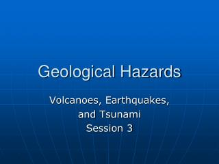 Geological Hazards