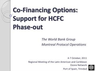 Co-Financing Options:  Support for HCFC  Phase-out