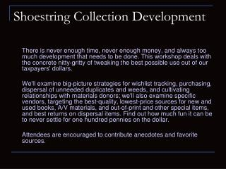 Shoestring Collection Development
