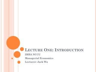 Lecture One: Introduction