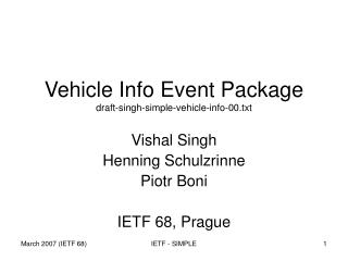 Vehicle Info Event Package draft-singh-simple-vehicle-info-00.txt