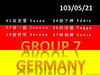 Group 7     Germany