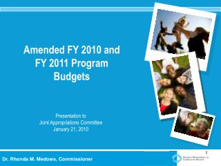 Amended FY 2010 and FY 2011 Program Budgets