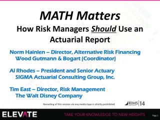 MATH Matters How  Risk Managers  Should  Use an Actuarial Report