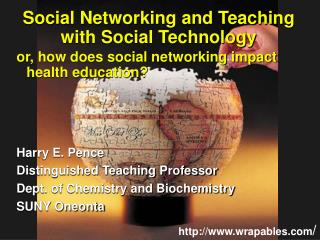 Social Networking and Teaching with Social Technology