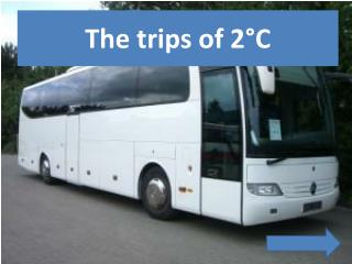 The trips of 2°C