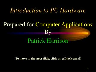 Introduction to PC Hardware
