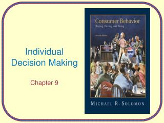 Individual Decision Making Chapter 9