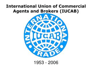 International Union of Commercial Agents and Brokers (IUCAB)